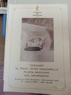 Plakat Affiche Manifesto OSCAR AL PROF. NINO VACCARELLA Pilota Siciliano Del Novecento Comune Di Collesano - Manifesti