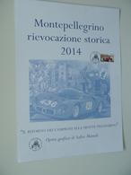 Affiche Manifesto Montepellegrino Rievocazione Storica 2014 Opera Grafica Di S. Manuli Bolli E Affrancatura Filatelica - Manifesti