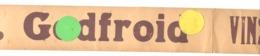 VERVIERS, Bandeau Publicitaire.en Carton : H. GODFROID Vins & Liqueurs , Rue Du Brou  (b243) - Publicités