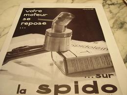 ANCIENNE PUBLICITE VOTRE MOTEUR SE REPOSE  HUILE SPIDO 1931 - Transport