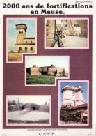 2000 ANS FORTIFICATION DANS LA MEUSE CHATEAU FORT CITADELLE VAUBAN LIGNE MAGINOT FORT CASEMATE - Books