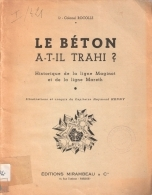 BETON A TRAHI HISTORIQUE LIGNE MAGINOT MARETH FORTIFICATION DEFENSE ARMEE FRANCAISE - 1939-45