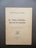 Un Estimo Ecclesiastico Della Metà Del '500 E. Nasalli Rocca Di Corneliano 1935 - Non Classificati