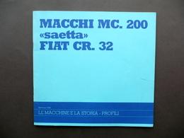 Macchi MC 200 Saetta FIAT CR 32 Aerei Aeronautica Caccia WW2 Guerra 1994 - Non Classificati