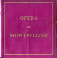 Programme Opéra De Montpellier Saison 1964-1965 La Veuve Joyeuse Franz Lehar Janine Ribot Guy Fontagnères... - Programmes