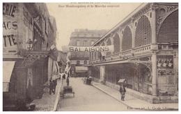 1920- CPA - Circulée - Libourne (Gironde) - La Rue Montesquieu Et Le Marché Couvert - FRANCO DE PORT - Libourne