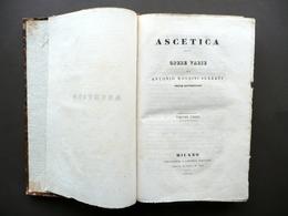 Ascetica Opere Varie Di Antonio Rosmini Pogliani Milano 1840 Raro Religione - Libri, Riviste, Fumetti
