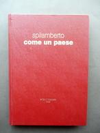 Spilamberto Come Un Paese Interpark 1982 De Maria Ferrari Lorenzoni Severi - Libri, Riviste, Fumetti