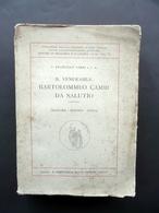 Il Venerabile Bartolommeo Cambi Da Salutio Francesco Sarri Bemporad Firenze 1925 - Livres, BD, Revues