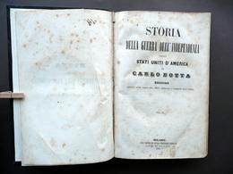 Storia Della Guerra D'Indipendenza USA Carlo Botta Oliva Milano 1850 Volume II - Libri, Riviste, Fumetti