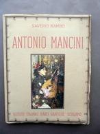 Antonio Mancini Saverio Kambo Istituto Italiano Di Arti Grafiche Bergamo 1922 - Libri, Riviste, Fumetti