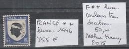 TIMBRES DE FRANÇE NEUF ** LUXE VARIETE 1946  Nr 755 F  COULEURS TRES DECALEES   COTE 50 € - Neufs