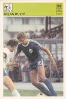 MILAN RUZIC CARD-SVIJET SPORTA (B274) - Soccer