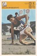 MILAN SPASOJEVIC CARD-SVIJET SPORTA (B311) - Athletics