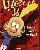 Titeuf Lachez Moi Le Slip - Otros