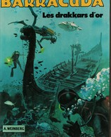 Barracuda Les Drakkars D Or - Books, Magazines, Comics