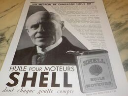 ANCIENNE PUBLICITE UN MEDECIN DE CAMPAGNE DIT HUILE SHELL  1932 - Transports