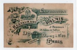 Carte De Visite 050, Paris 15e XVe- Restaurant Des Palais - J Reneaux - Avenue De Suffen - Exposition - Visiting Cards