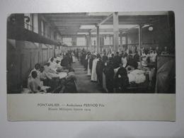 25 Pontarlier, Ambulance Pernod Fils, Blessés Militaires, Guerre De 1914 (7750) - Pontarlier
