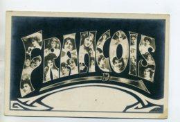 Prénom 011 FRANCOIS Avec  Visages De Femmes Art Nouveau 1905 Aspect Carte Photo - Firstnames