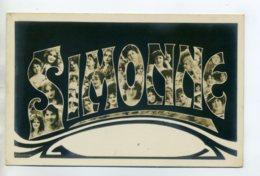 Prénom 020 SIMONNE Avec  Visages De Femmes Art Nouveau 1905 Aspect Carte Photo - Prénoms