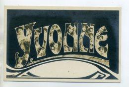 Prénom 022 YVONNE Avec  Visages De Femmes Art Nouveau 1905 Aspect Carte Photo - Prénoms
