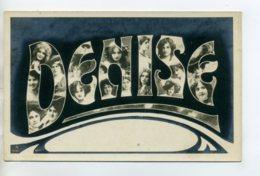 Prénom 026 DENISE  Avec  Visages De Femmes Art Nouveau 1905 Aspect Carte Photo - Firstnames
