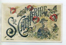 Prénom 036 CATHERINE Jeune Fille Et Son BOnnet Det Amoureux Papillons  La Sainte Catherine  1905 Timb - Prénoms