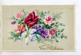 """Prénom 038 CATHERINE  Bouquet De Fleurs """" Vive La Sainte Catherine""""  écrite 1959 - Prénoms"""