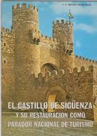 Le Château De Sigüenza, La Cuidad Del Doncel, Guide Monumentale 32 Pages, Voire Les Scans. - Publicités