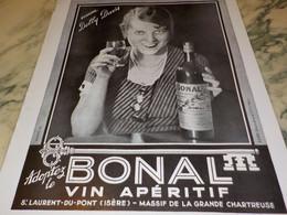 ANCIENNE PUBLICITE APERITIF ADOPTEZ LE  BONAL 1932 - Alcools