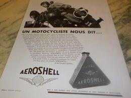 ANCIENNE PUBLICITE UN MOTROCYCLISTE NOUS DIT AEROSHELL 1932 - Transports