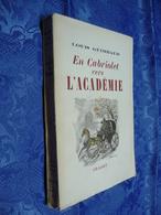 En CABRIOLET VERS L'ACADEMIE (1947) (Dédicace De L' Auteur) - Books, Magazines, Comics