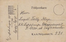 Feldpostkarte Wien Nach K.k. Bahnhofswache Etappenpost San Vito Ab Tagliamento Feldpost 531 - 1918 (38585) - 1850-1918 Imperium