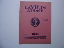 1938 LA VIE EN ALSACE Octobre Tampon GRAND HOTEL HOHWALD Kamm Chez Jules Ege Saverne SANS LE SUPPLEMENT - Alsace