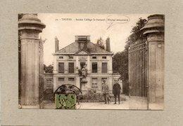 CPA - TROYES (10) - Aspect De L'Hôpital Auxiliaire, Complémentaire, Mixte, Temporaire En 1917 - Troyes