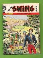 Captain Swing N° 285 (1ère Série) - Editions Aventures Et Voyages - Dépôt Légal : Mars 1990 - BE - Kleine Formaat