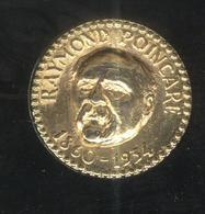 Jeton Total - Raymond Poincarré 1860-1934 - Professionnels / De Société