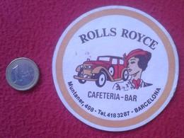 SPAIN ANTIGUO POSAVASOS OLD RARE COASTER MAT ROLLS ROYCE CAFETERÍA BAR CALLE MUNTANER BARCELONA CAR AUTO VOITURE COCHE - Portavasos