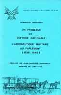 Militaria : L'aéronautique Militaire Au Parlement (1928 1940) Par Boussard (ISBN 2904521003) - Livres