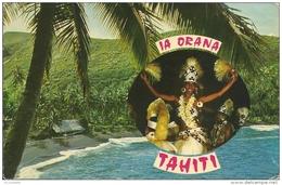 Tahiti ,  IA ORANA TAHITI - Tahiti