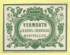 Vermouth - Denis & Rousseau -  Montpellier - Etiquettes