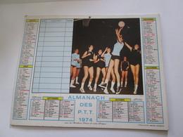 Calendrier  ALMANACH  DES PTT 1974  CANTAL - Tamaño Grande : 1971-80