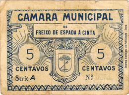 CÉDULA DA CÂMARA MUNICIPAL DE FREIXO DE ESPADA Á CINTA- 5 CENTAVOS. - Portugal