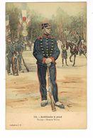 Uniforme. Artillerie à Pieds.  . Illustrateur Alphonse LALAUZE ( T.u.88) - Uniformen