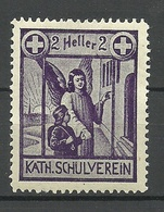 Austria Österreich Ca 1915 Kath. Schulverein Unterstützungsmarke 2 Heller * - Vignetten (Erinnophilie)
