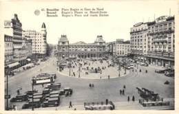 BRUXELLES - Place Rogier Et Gare Du Nord - Places, Squares