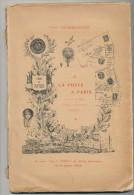 LIVRE La Poste à PARIS Pendant Le Siège Et La Commune , Par Léon Chamboissier ( Conférences De 1914), 85 Pg , --  15/199 - Philately And Postal History