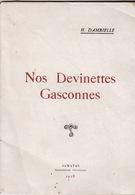 Nos Devinettes Gasconnes , De Honoré Dambielle. - Midi-Pyrénées