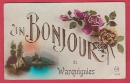 Warquignies - Un Bonjour De ... - Jolie Carte Fantaisie ( Voir Verso ) - Colfontaine